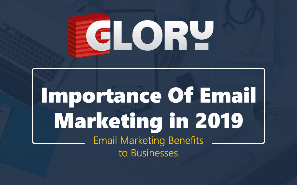 Importance of Email Marketing in 2019