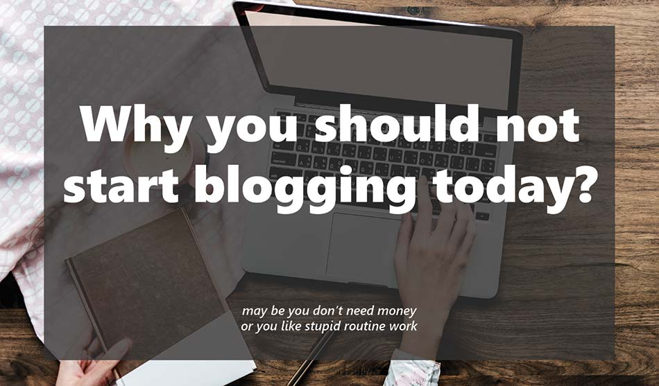 why not start a blog today